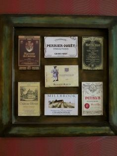 Love this idea. Old wine labels mounted in a vintage frame (find at any flea market!) Cheap and classic idea!