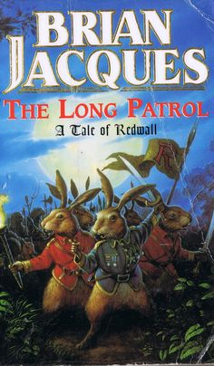 The Long Patrol - Brian Jacques