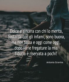 Sweet and sincere with those who deserve it, bastard with the infamous, … – Happy Christmas Italian Phrases, Italian Words, Italian Love Quotes, Verona, Call To Action, Trust Me, Good Vibes, Cool Words, Sentences
