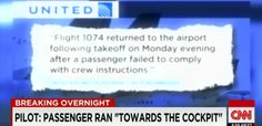 "Breaking: Plane Declares Emergency After Passenger Runs For Cockpit Screaming ""Jihad! Jihad!"", Passengers Subdue Him (CNN) A United Airlines flight had to make a U-turn in the sky after an unruly p..."