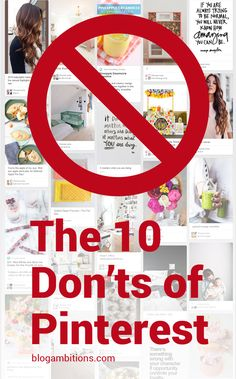 10 Dont's you shouldn't be doing on Pinterest - How to improve your pin strategy and create Pinterest Perfect Pins
