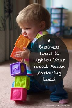 5 Business Tools to Lighten Your Social Media Marketing Load