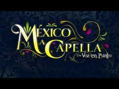 CECUT - México a Capella  con Voz en Punto