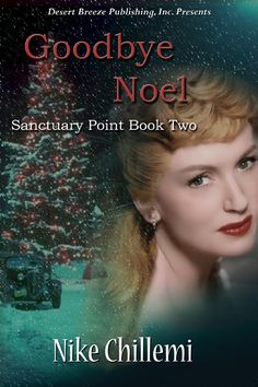 Read the first chapter of GOODBYE NOEL an action packed, suspense filled Christmas murder mystery with a love story set in the 1940s. http://nikechillemi.wordpress.com/2012/01/13/first-chapter-of-goodbye-noel/