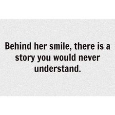Her Smile Quotes, She Quotes, Woman Quotes, Meaningful Word Tattoos, Meaningful Words, Hiding Pain Quotes, Relationship Change Quotes, Sympathy Quotes, Deep Quotes About Love