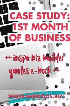 Case Study: First Month of Businesss ++ FREE INSPIRATIONAL PRINTS
