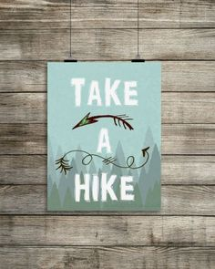 Take a Hike Print Hiking Wall Art Instant Digital by antiqueink