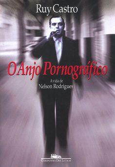 Biografia de Nelson Rodrigues, por Ruy Castro