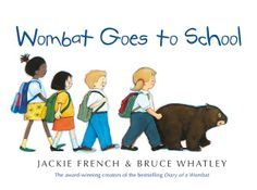 Booktopia has Wombat Goes to School by Jackie French. Buy a discounted Hardcover of Wombat Goes to School online from Australia's leading online bookstore. Starting School, Beginning Of The School Year, First Day Of School, Wombat, Australian Authors, Author Studies, Schools First, Children's Picture Books, Reading Challenge