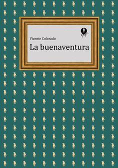 GYP-NB0302. 'La buenaventura', de Vicente Colorado