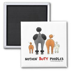 >>>Smart Deals for          Nothin' Butt Poodles Magnet           Nothin' Butt Poodles Magnet We have the best promotion for you and if you are interested in the related item or need more information reviews from the x customer who are own of them before please follow the link to see f...Cleck Hot Deals >>> http://www.zazzle.com/nothin_butt_poodles_magnet-147176956901959035?rf=238627982471231924&zbar=1&tc=terrest