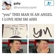 He and Phil are God's gift to earth.