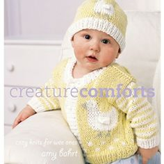 Creature Comforts  cozy knits for wee ones by Amy Bahrt.  Fifty of the most adorable baby patterns!  All have a third dimension, such as this duck's wing!
