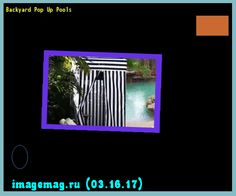 Backyard Pop Up Pools 193601 - The Best Image Search