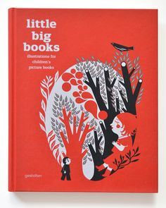 Little big books from publisher Gestalten, showcases the work of some authors that create illustrations for children's books today. A beautifully edited book, 240 pages showing the work of authors like Gwénola Carrère, Kevin Waldron, Frank Viva, Blanca Gomez, Vincent Mathy, Blex Bolex, Lorenzo Mattotti, Isidro Ferrer, Atak and many other great illustrators.