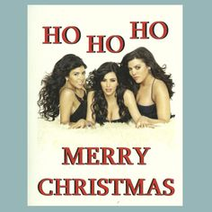 KARDASHIAN SISTERS CHRISTMAS  Funny Christmas Card  by seasandpeas, $3.75