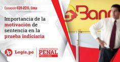 Casación 628-2015, Lima: Importancia de la motivación de sentencia en la prueba indiciaria