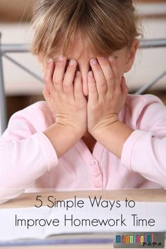 5 Simple Ways to Improve Homework Time - Parenting Tips and School Help