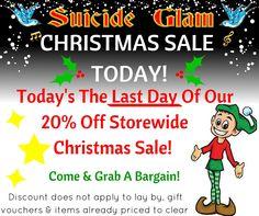 20% Off Storewide Christmas Sale! Last Day Today! Suicide Glam Fashion Australia.  https://www.facebook.com/suicideglamaustralia/