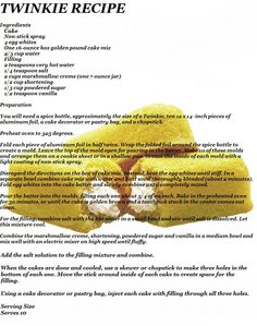 Twinkie Recipe for the Blue Man's favorite snack.just in case. Homemade Twinkies, Seasoned Green Beans, My Favorite Food, Favorite Recipes, Apricot Chicken, Spice Bottles, Marshmallow Creme, Onion Soup Mix, Cupcake Recipes