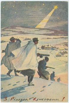 Vintage Christmas postcards featuring soldiers of the Ukrainian Partisan Army. Vintage Holiday Postcards, Vintage Christmas Cards, Christmas Postcards, Ukrainian Christmas, Art Vintage, Ukrainian Art, Canadian History, Vintage Graphic Design, 6 Years