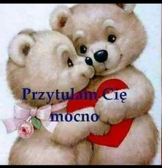 Przytulić na ciebie Kochi, Romantic Love Messages, Weekend Humor, Cute Pokemon Wallpaper, Chibi, Photos, Pictures, Teddy Bear, Toys