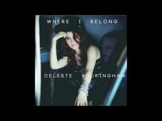 CELESTE BUCKINGHAM - Me and the Ceiling (from the album WHERE I BELONG) - YouTube