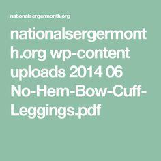 nationalsergermonth.org wp-content uploads 2014 06 No-Hem-Bow-Cuff-Leggings.pdf