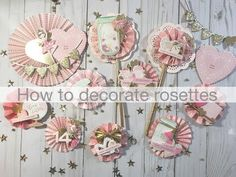 How to Decorate Rosettes Paper Rosettes, Paper Flowers Diy, How To Make Rosettes, Scrapbook Paper Crafts, Scrapbook Layouts, Crate Paper, Candy Cards, Crafty Craft, Crafting