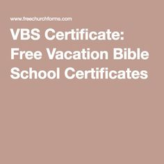 vbs certificate free vacation bible school certificates