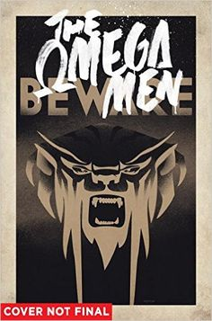 Omega Men- The Complete Series http://www.bookscrolling.com/the-best-graphic-novels-of-2015-a-year-end-list-aggregation/