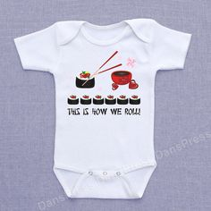 This is how we roll SUSHI on a Baby Onesie, Bodysuit or Shirt on Etsy, $12.95