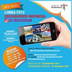 #Lomba #Foto #Crossborder #Indonesia #Kemenpar #Instagram Lomba Foto Crossborder Indonesia Kementerian Pariwisata 2017 Berhadiah Total 30 Juta Rupiah  DEADLINE: 25 November 2017  http://infosayembara.com/info-lomba.php?judul=lomba-foto-crossborder-indonesia-kementerian-pariwisata-2017-berhadiah-total-30-juta-rupiah