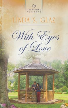 Linda S. Glaz - With Eyes of Love / https://www.goodreads.com/book/show/7673042-with-eyes-of-love?from_search=true&search_version=service