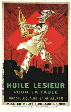 Vintage French Lesieur Oil advertisement poster....réépinglé par Maurie Daboux .•*`*•. ❥