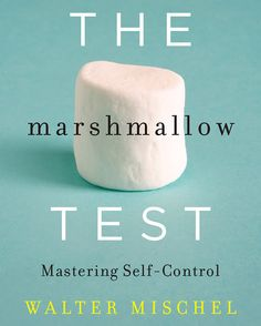 The Marshmallow Test #book