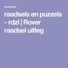 raadsels en puzzels - rdzl | Rover raadsel uitleg