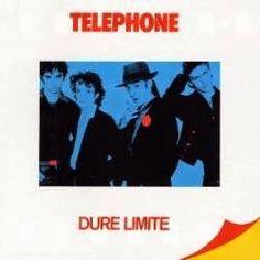 That was yesterday: Téléphone - Dure Limite - English version - LP ful...