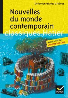 Nouvelles du monde contemporain. Skarmeta, Le Clézio, Daeninckx, Tournier - Marie-Hélène Philippe