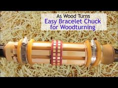 Easy Bracelet Chuck for Woodturning - YouTube