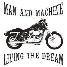 Man & Machine Living The Dream