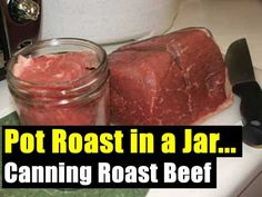 Pot Roast in a Jar… Canning Roast Beef