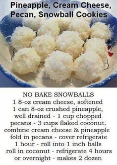No Bake Pineapple, Cream Cheese, Pecan, Snowballs Cookies (This recipe isn't mine, but it looks too good! Worth a try! Candy Recipes, Sweet Recipes, Baking Recipes, Holiday Recipes, Cookie Recipes, Dessert Recipes, Candy Cookies, No Bake Cookies, Cookies Et Biscuits