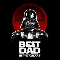 Best Dad in the Galaxy - NeatoShop