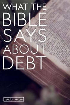 Before you begin your journey to get out of debt, it is important to know what the Bible says about debt. You can then use these truths to build your faith since faith comes by hearing the word