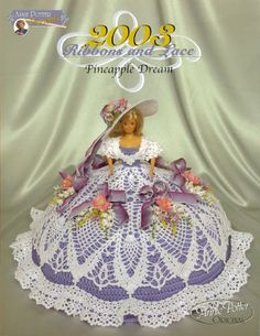 2003 Ribbons and Lace Pineapple Dream Crochet Fashion Doll Dress by Annie Potter Crochet Doll Dress, Crochet Barbie Clothes, Crochet Doll Pattern, Crochet Patterns, Barbie Gowns, Barbie Dress, Barbie Doll, Doll Dresses, Barbie Patterns