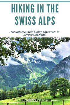 Our epic hiking adventure in the stunning Berner Oberland and Lauterbrunnen Valley, Switzerland - Land Of Travels #switzerland #berneroberland #berneseoberland #europe #hiking #lauterbrunnen #murren #gimmelwald #stechelberg #trummelbach #waterfalls #travelblog #northfacetrail #hiking #travelblogger #travelphotography #swissalps #swissadventure #bucketlist #wanderlust #interlaken #jungfraujoch