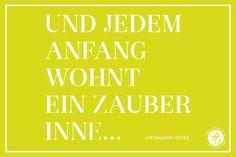 www.feiertaeglich.de | und jedem anfang wohnt ein zauber inne, hermann hesse