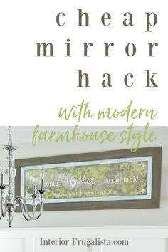 A cheap mirror hack and how to add the Wow Factor! A two step mirror makeover that includes how to reframe the mirror with Modern Farmhouse style and how to antique the mirror with a mercury glass patina by Interior Frugalista #mirrormakeover #diymirrorframe #farmhousemirror #mirrorframeideas #mirrorhack #diyhomedecor Diy Furniture Decor, Wood Home Decor, Wall Decor, Wall Art, Wood Framed Mirror, Diy Mirror, Mirror Ideas, Modern Farmhouse Style, Farmhouse Style Decorating