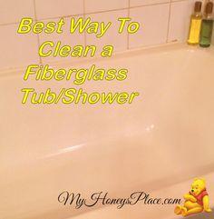 Best Way To Clean A Fiberglass Tub/Shower